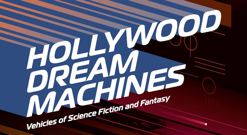 Hollywood Dream Machines, explosiva exhibición en el Museo Petersen